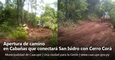 apertura de camino cabanas san isidro