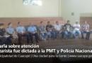 Charla sobre atención al turista fue dictada a PMT y Policía Nacional